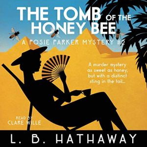 The Tomb of the Honey Bee audiobook cover art