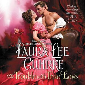 The Trouble with True Love audiobook cover art
