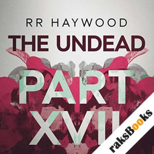 The Undead: Part 17 audiobook cover art