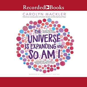 The Universe Is Expanding and So Am I audiobook cover art