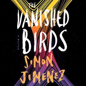 The Vanished Birds audiobook cover art