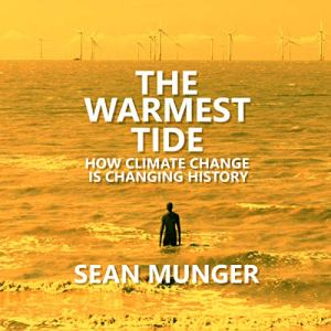The Warmest Tide audiobook cover art