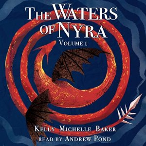 The Waters of Nyra: Volume I audiobook cover art