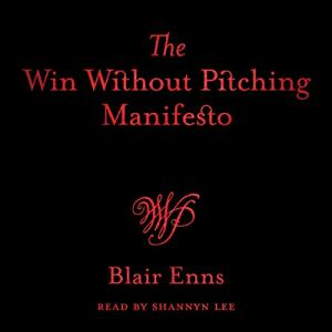 The Win Without Pitching Manifesto audiobook cover art