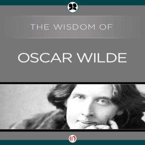 The Wisdom of Oscar Wilde audiobook cover art