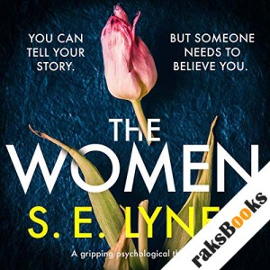 The Women: A gripping psychological thriller audiobook cover art
