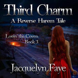Third Charm: A Reverse Harem Tale audiobook cover art