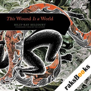 This Wound Is a World audiobook cover art