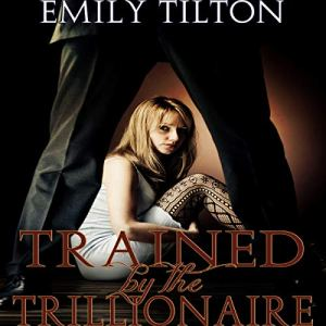 Trained by the Trillionaire audiobook cover art