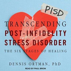 Transcending Post-Infidelity Stress Disorder audiobook cover art