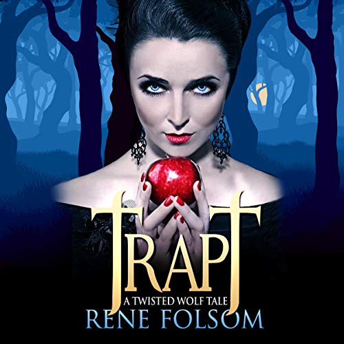 Trapt: A Twisted Wolf Tale audiobook cover art