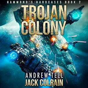 Trojan Colony audiobook cover art