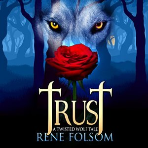 Trust: A Twisted Wolf Tale audiobook cover art