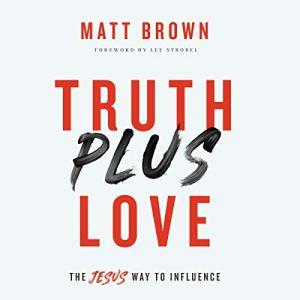 Truth Plus Love audiobook cover art