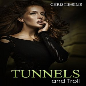 Tunnels and Troll audiobook cover art