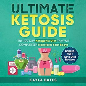 Ultimate Ketosis Guide audiobook cover art