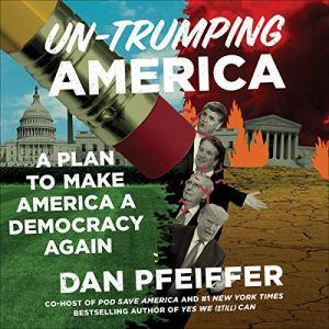 Un-Trumping America audiobook cover art