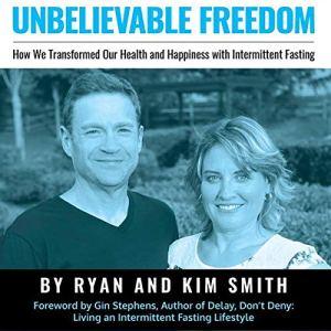 Unbelievable Freedom audiobook cover art