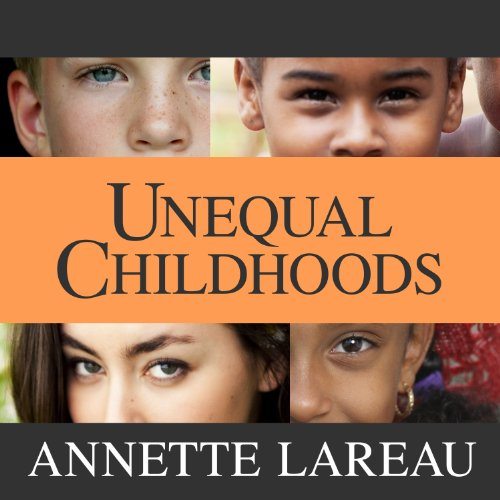 Unequal Childhoods audiobook cover art