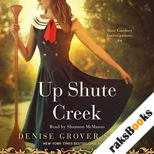 Up Shute Creek audiobook cover art