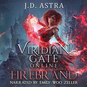 Viridian Gate Online: Firebrand: A litRPG Adventure audiobook cover art