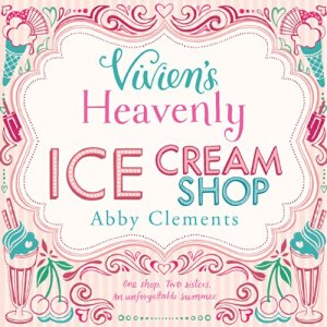 Vivien's Heavenly Ice Cream Shop audiobook cover art