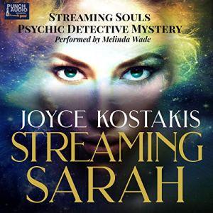 Walk-In Investigations: Streaming Sarah audiobook cover art