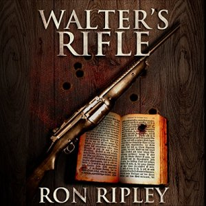 Walter's Rifle audiobook cover art
