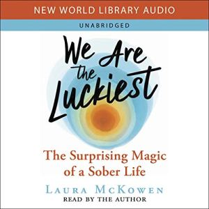 We Are the Luckiest audiobook cover art