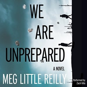 We Are Unprepared audiobook cover art