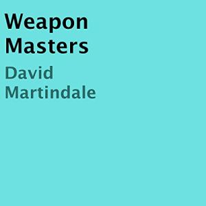 Weapon Masters audiobook cover art