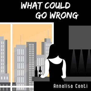 What Could Go Wrong audiobook cover art