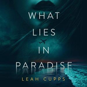 What Lies in Paradise audiobook cover art
