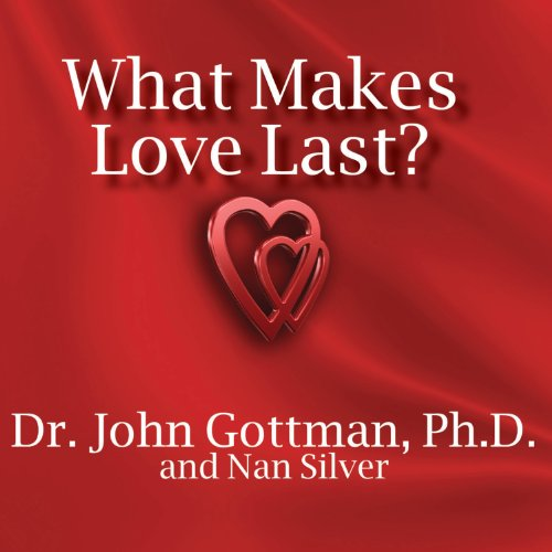 What Makes Love Last? audiobook cover art