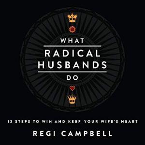 What Radical Husbands Do audiobook cover art