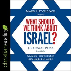 What Should We Think About Israel? audiobook cover art