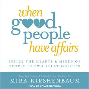 When Good People Have Affairs audiobook cover art