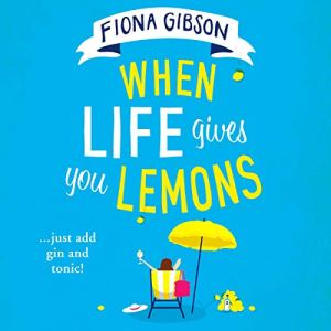 When Life Gives You Lemons audiobook cover art