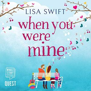 When You Were Mine audiobook cover art