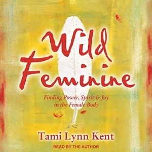 Wild Feminine audiobook cover art