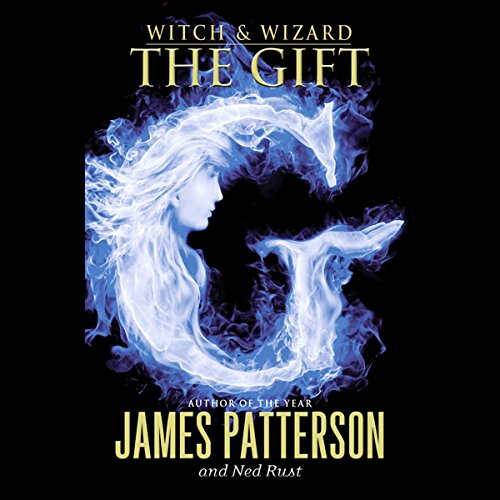 Witch & Wizard: The Gift audiobook cover art