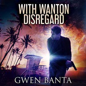 With Wanton Disregard audiobook cover art
