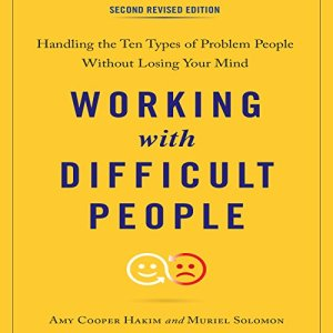 Working with Difficult People, Second Revised Edition audiobook cover art