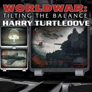 Worldwar: Tilting the Balance audiobook cover art