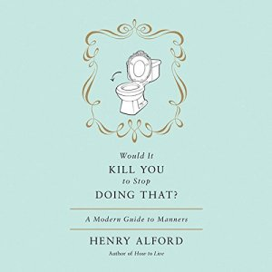 Would It Kill You to Stop Doing That? audiobook cover art