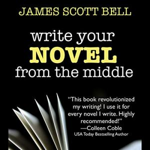 Write Your Novel from the Middle audiobook cover art