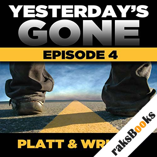 Yesterday's Gone: Season 1 - Episode 4 audiobook cover art