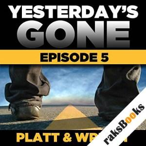 Yesterday's Gone: Season 1 - Episode 5 audiobook cover art