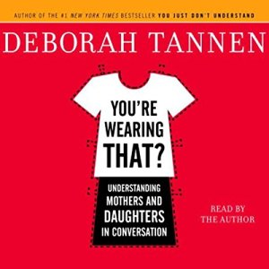 You're Wearing That? audiobook cover art