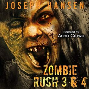 Zombie Rush: Books 3 and 4 audiobook cover art
